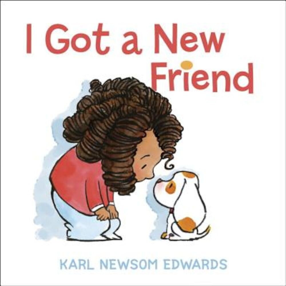 I Got a New Friend, Hardcover