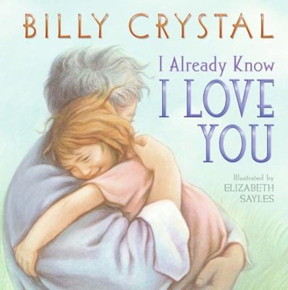 I Already Know I Love You, Paperback