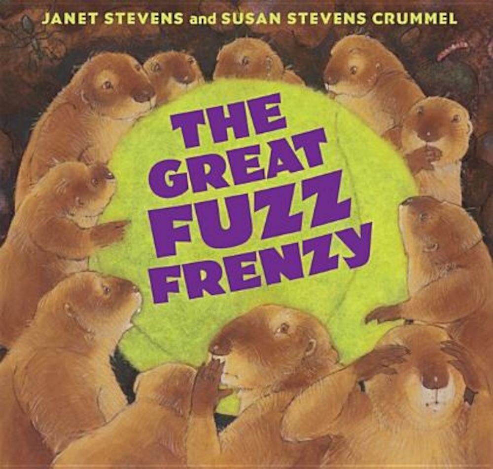The Great Fuzz Frenzy, Hardcover