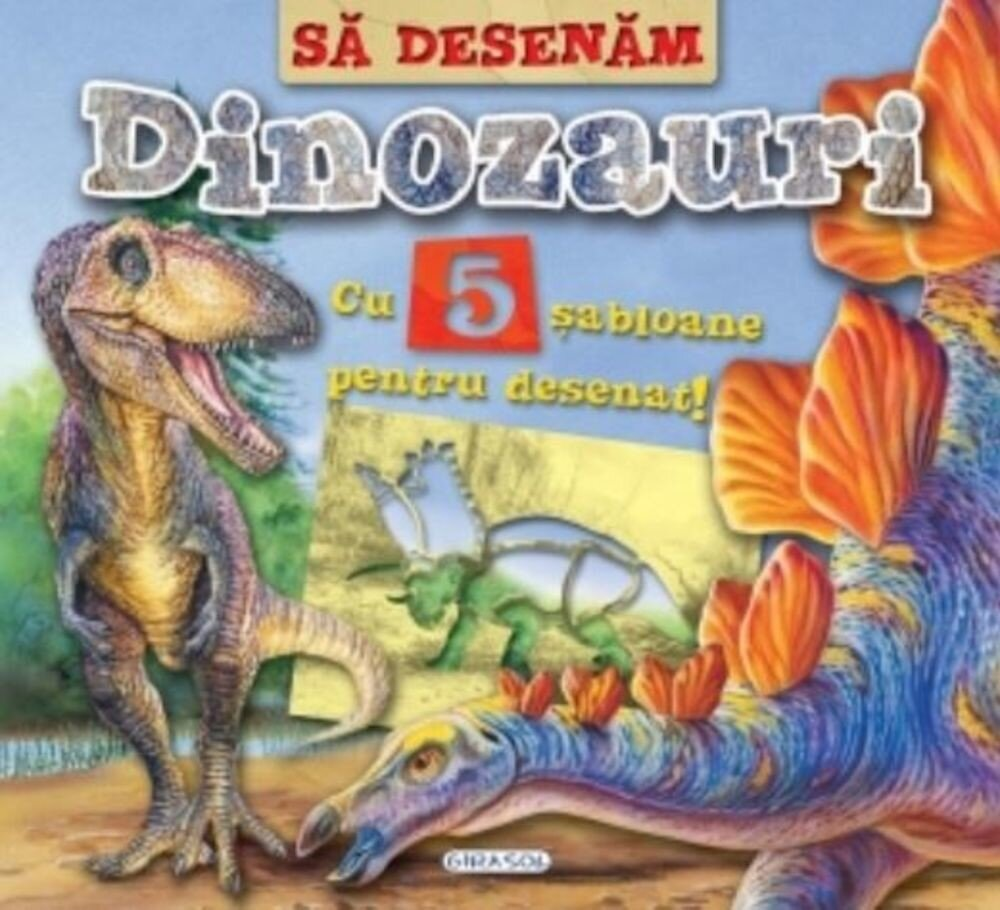 Coperta Carte Sa desenam Dinozauri cu sabloane