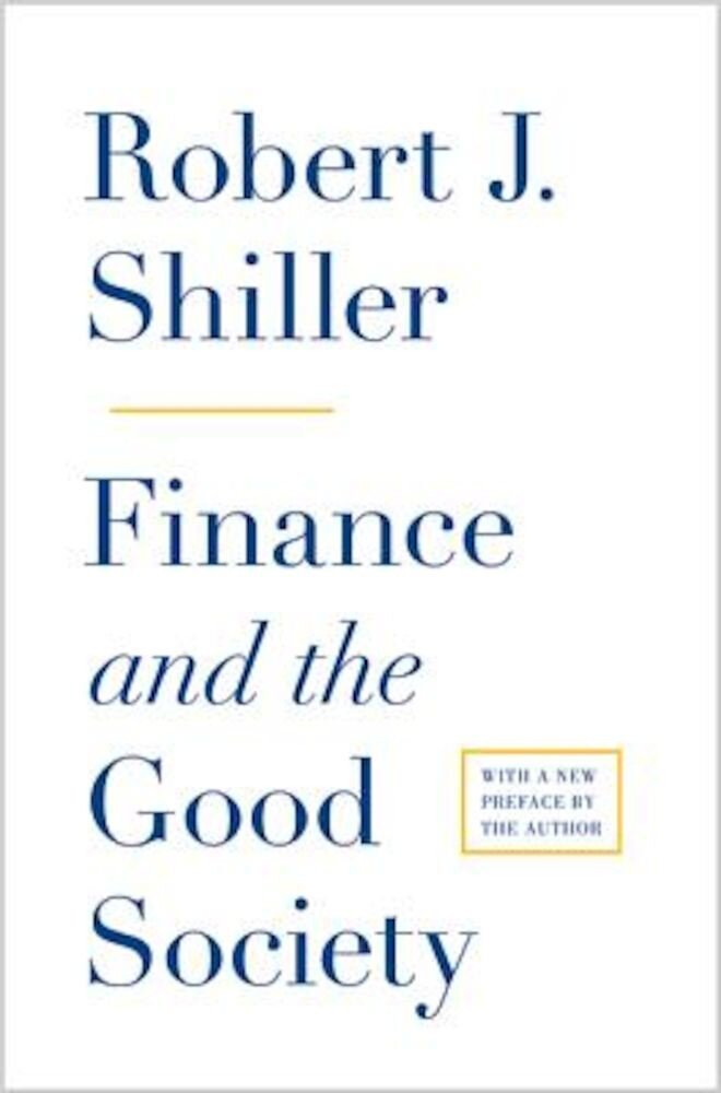 Finance and the Good Society, Paperback
