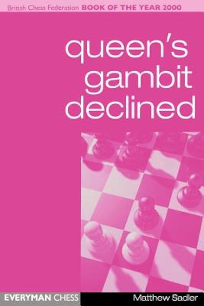 Queen's Gambit Declined, Paperback