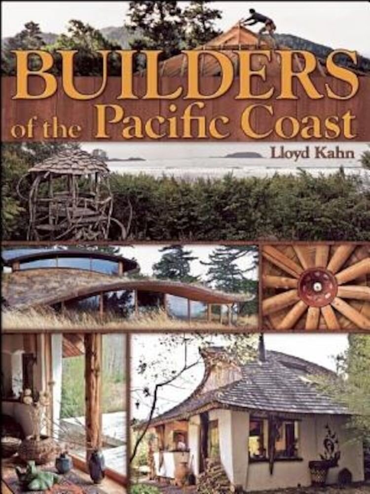 Builders of the Pacific Coast, Paperback