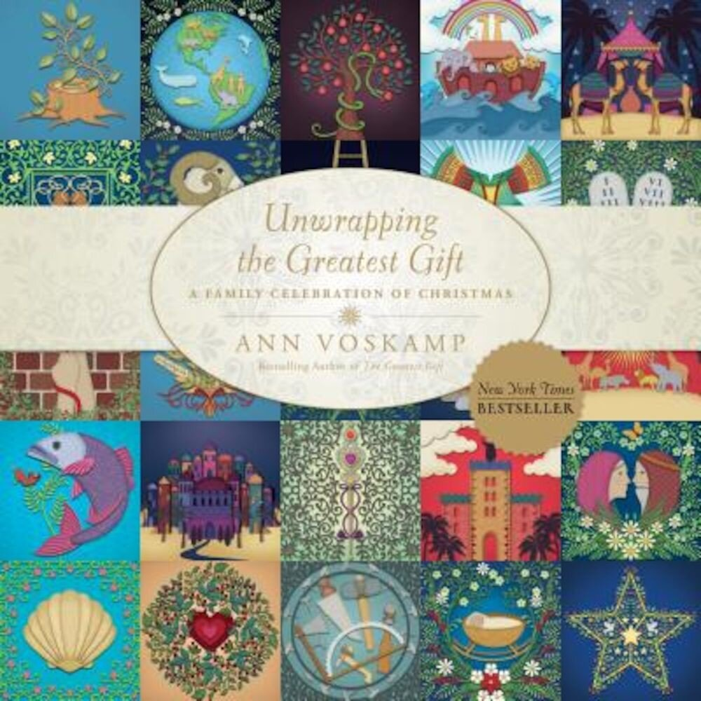 Unwrapping the Greatest Gift: A Family Celebration of Christmas, Hardcover