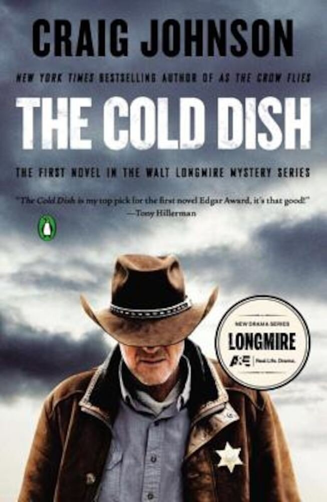 The Cold Dish: A Longmire Mystery, Paperback
