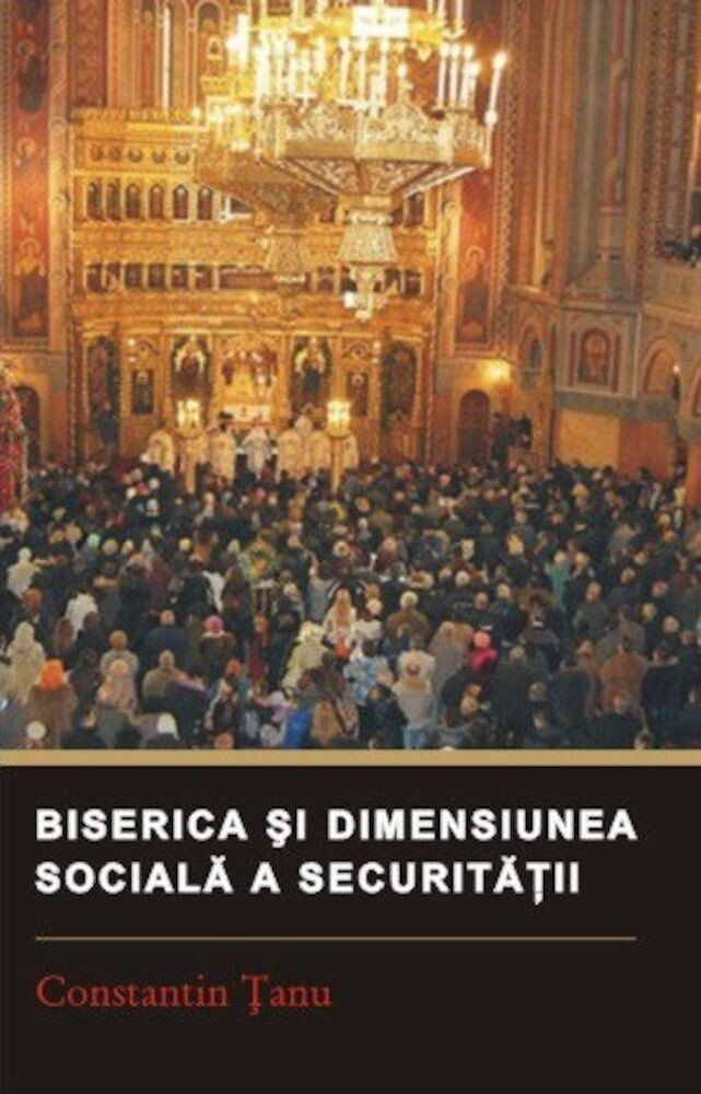 Biserica si dimensiunea sociala a securitatii