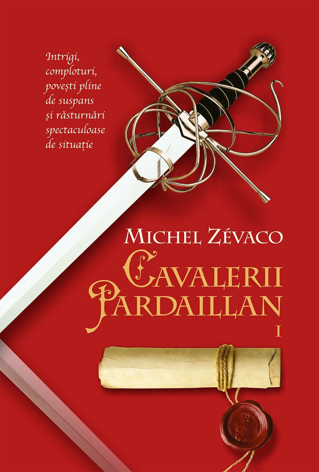 Cavalerii Pardaillan. Tomul I (eBook)