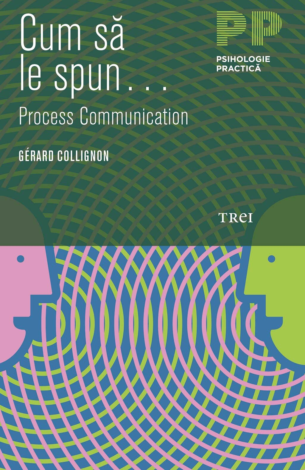 Cum sa le spun... Process Communication... (eBook)