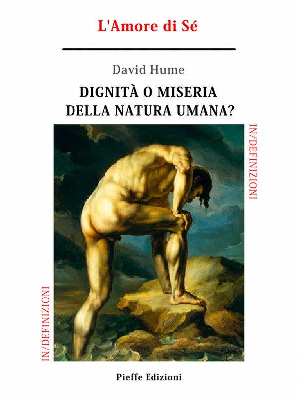 Dignità o miseria della natura umana? L'Amore di Sé (eBook)