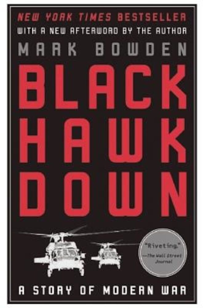Black Hawk Down: A Story of Modern War, Paperback