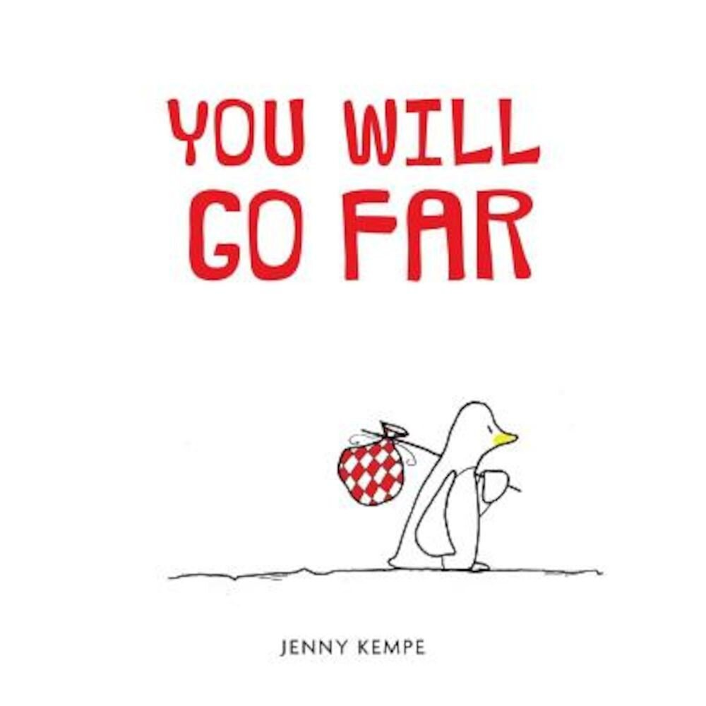 You Will Go Far, Hardcover