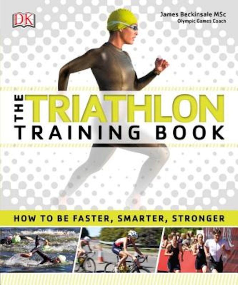 The Triathlon Training Book, Paperback