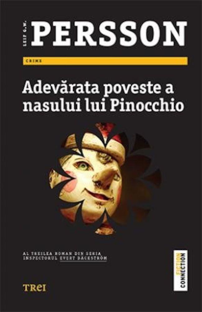 Coperta Carte Adevarata poveste a nasului lui Pinocchio