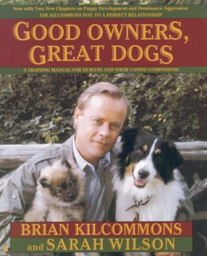 Good Owners, Great Dogs, Paperback