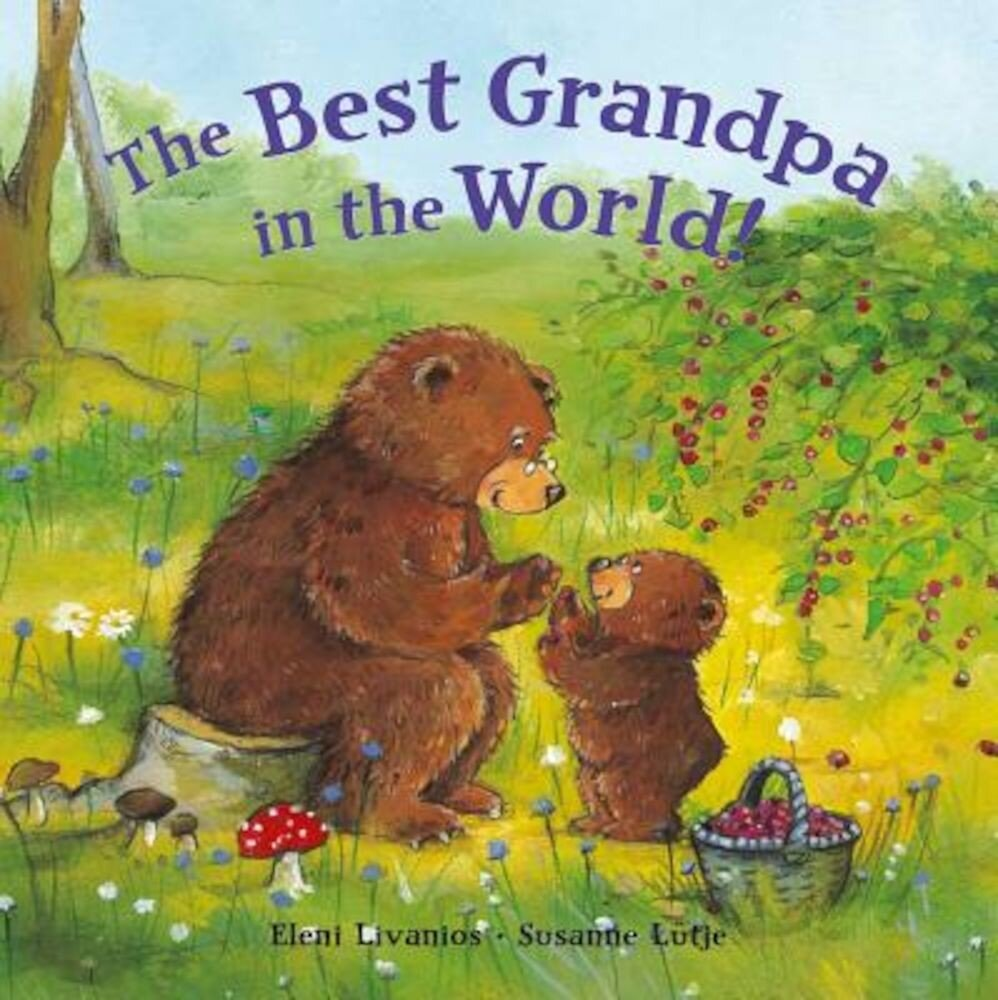 The Best Grandpa in the World!, Hardcover
