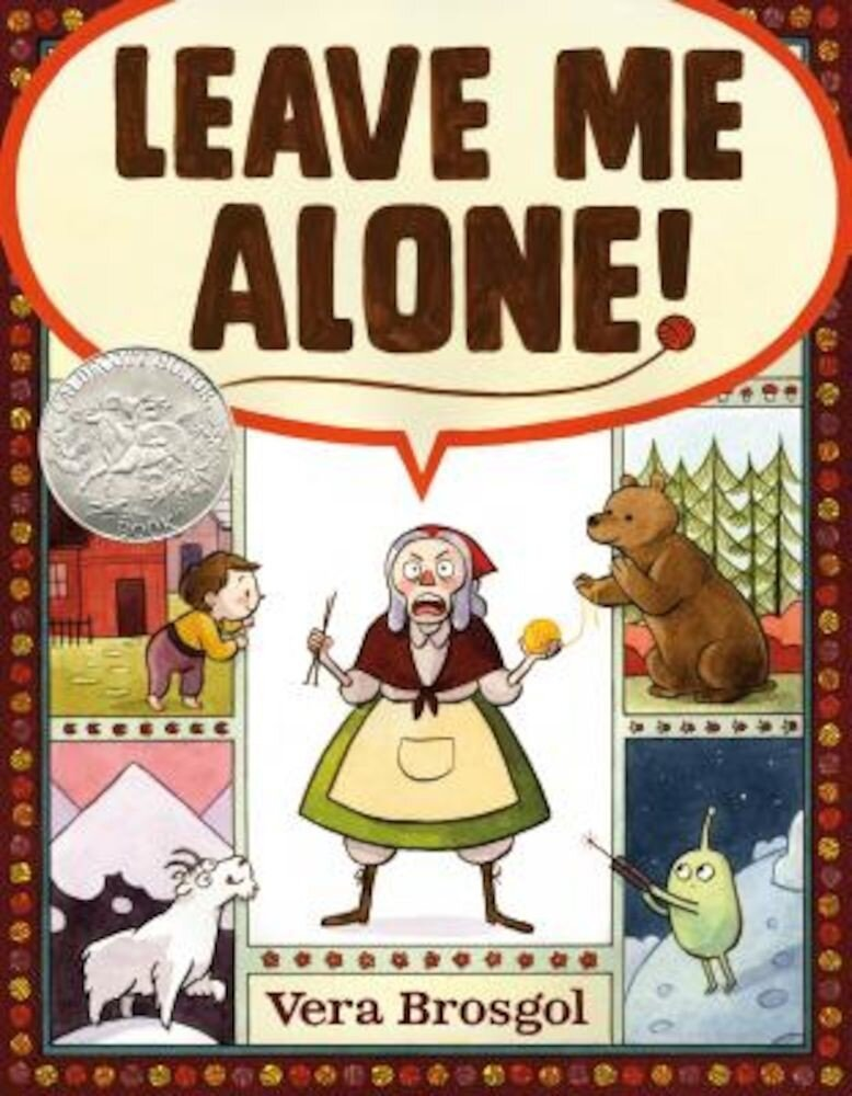 Leave Me Alone!, Hardcover