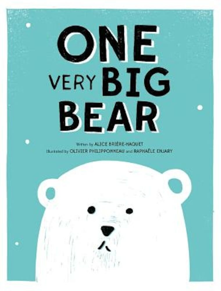 One Very Big Bear, Hardcover