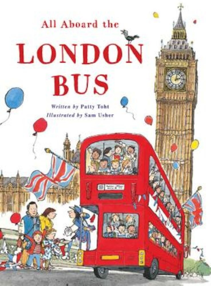 All Aboard the London Bus, Hardcover