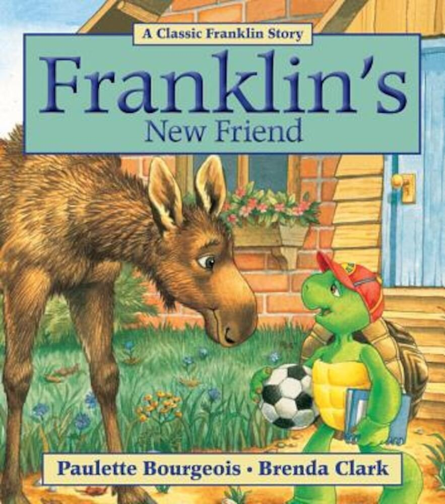 Franklin's New Friend, Paperback