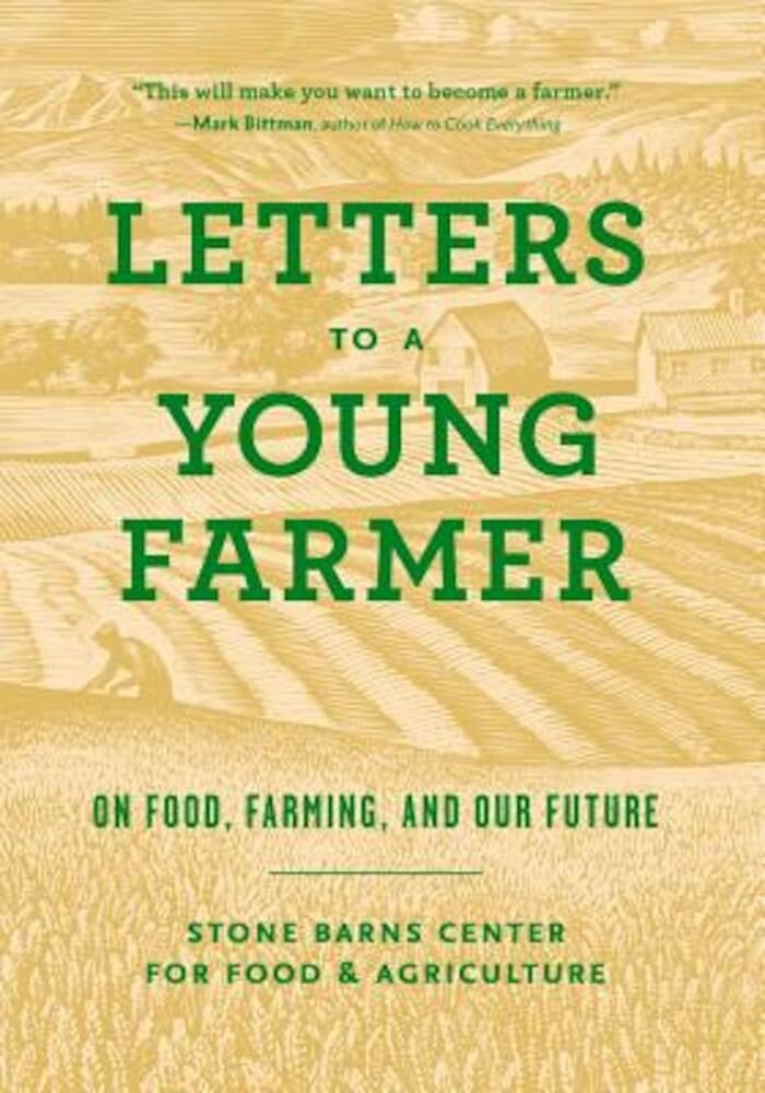 Letters to a Young Farmer: On Food, Farming, and Our Future, Paperback