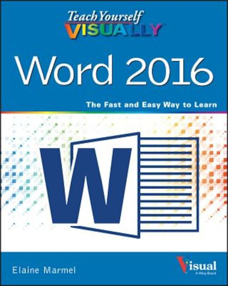 Teach Yourself Visually Word 2016, Paperback