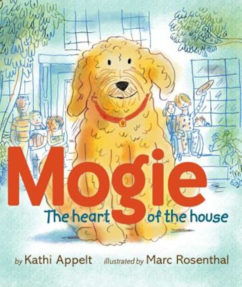 Mogie: The Heart of the House, Hardcover