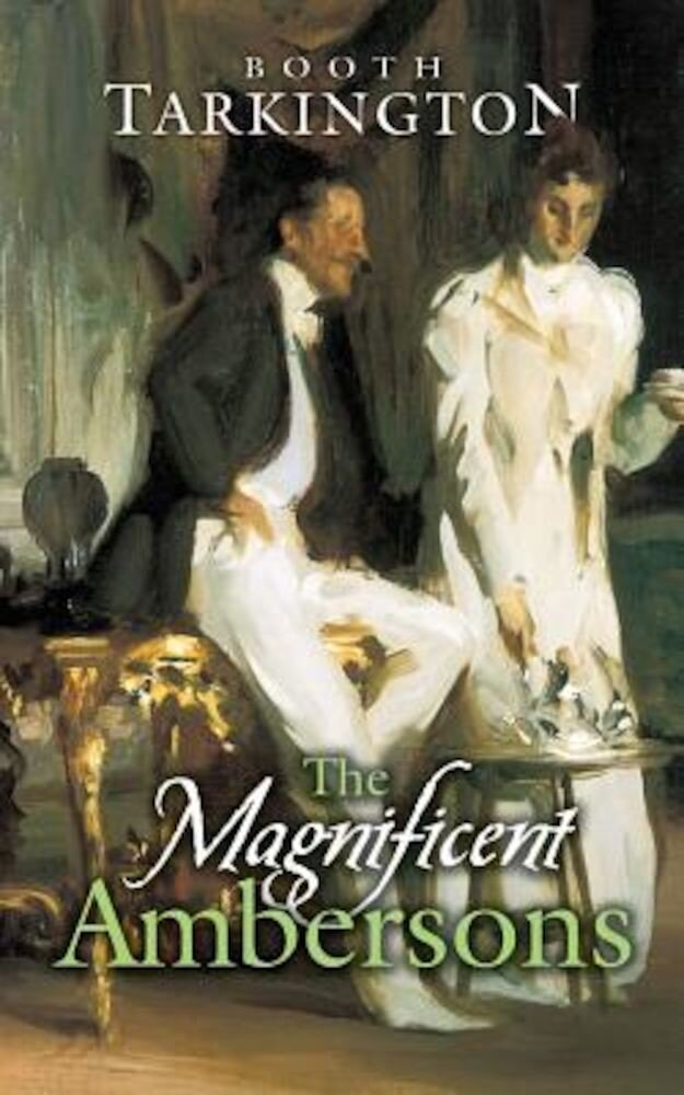 The Magnificent Ambersons, Paperback