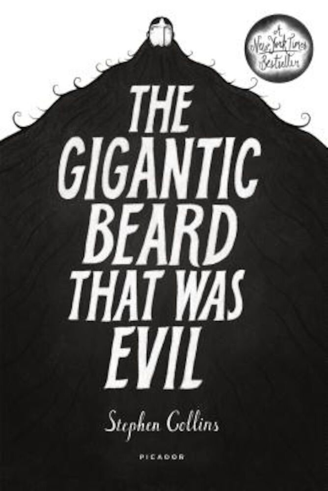 The Gigantic Beard That Was Evil, Hardcover