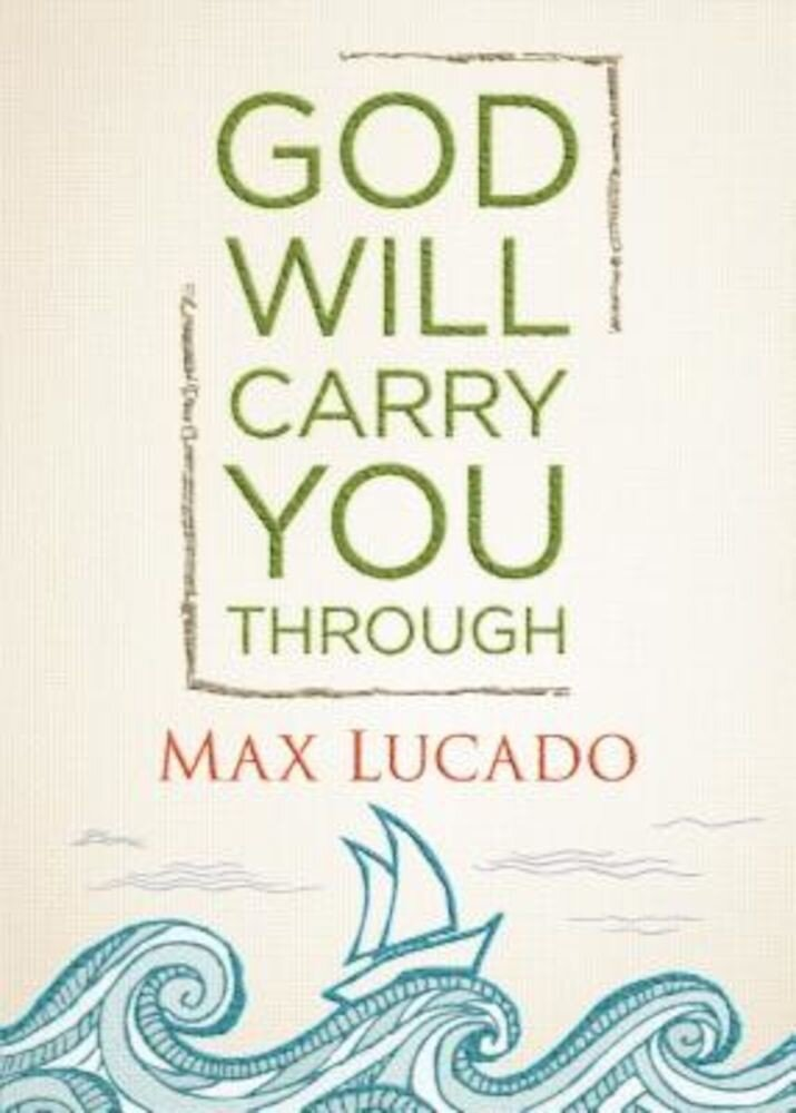 God Will Carry You Through, Hardcover