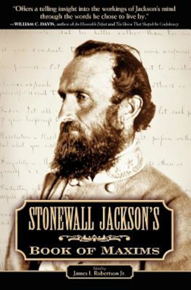 Stonewall Jackson's Book of Maxims, Paperback