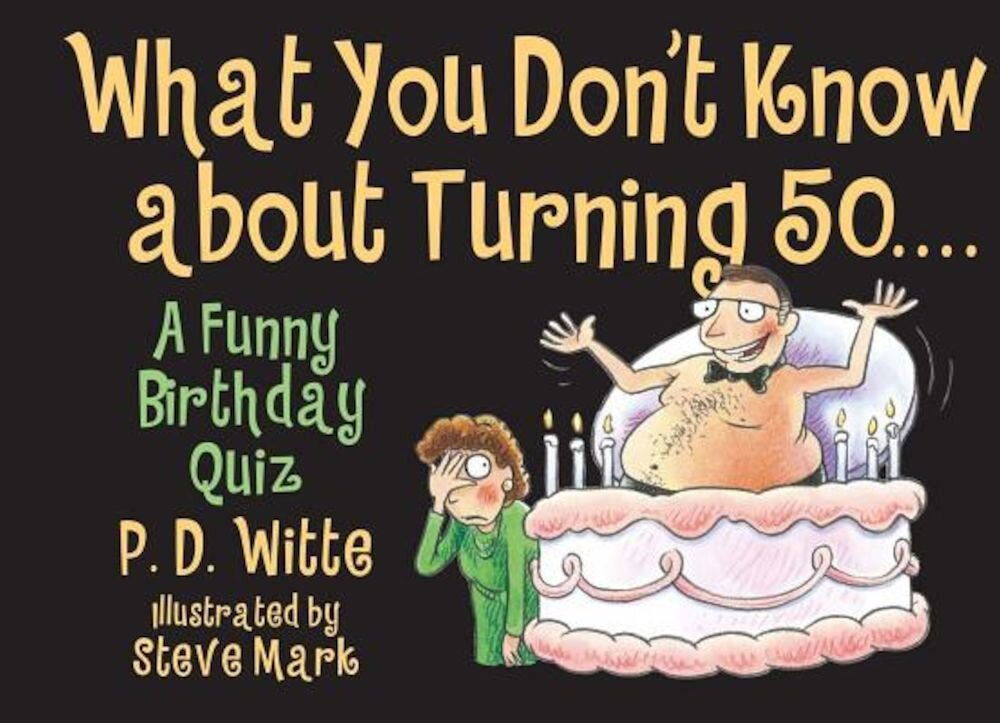 What You Don't Know about Turning 50, Paperback