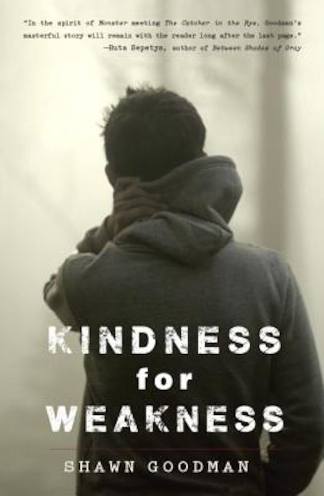 Kindness for Weakness, Paperback