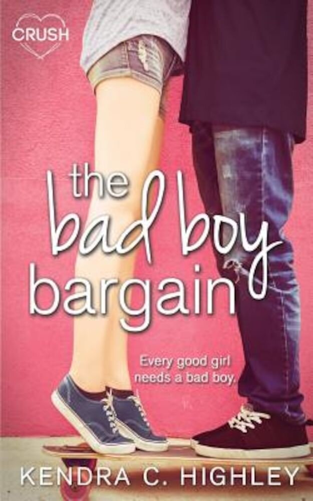 The Bad Boy Bargain, Paperback