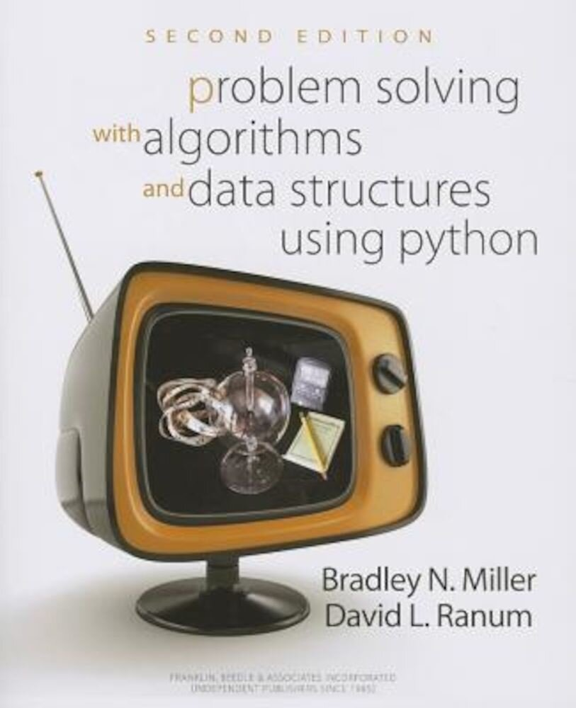 Problem Solving with Algorithms and Data Structures Using Python, Paperback