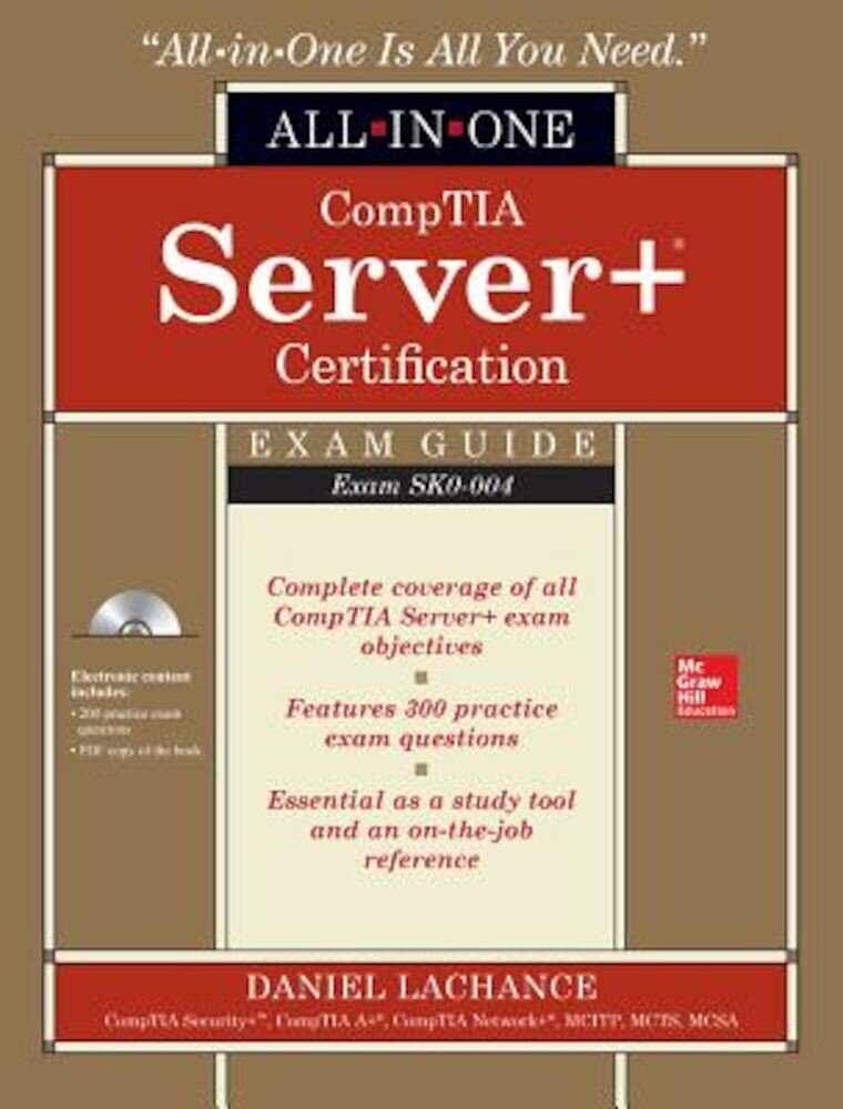 Comptia Server+ Certification All-In-One Exam Guide (Exam Sk0-004) [With CDROM], Hardcover