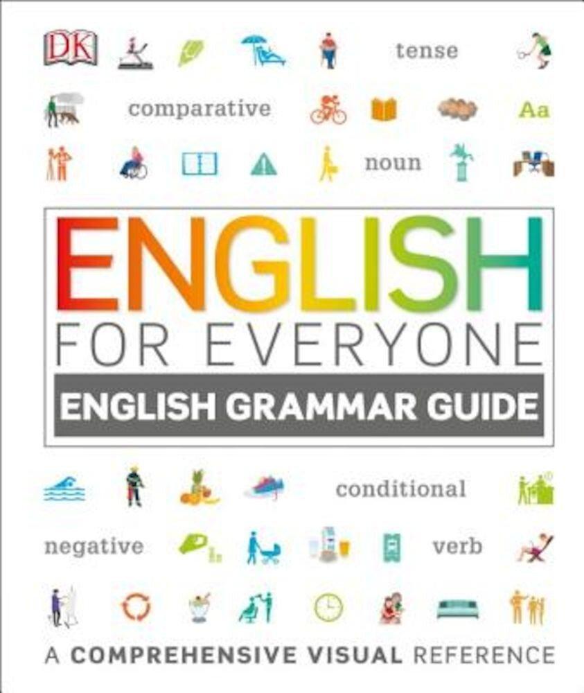 English for Everyone: English Grammar Guide, Hardcover