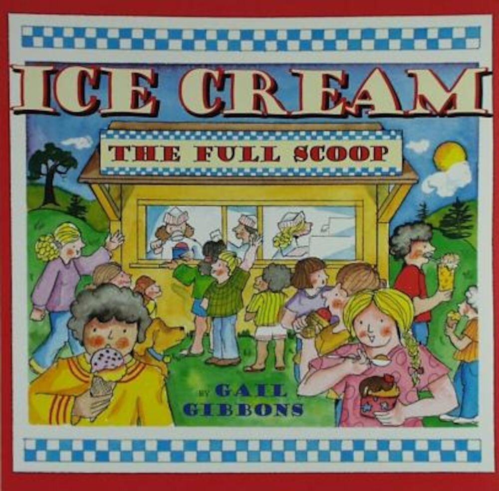 Ice Cream: The Full Scoop, Paperback