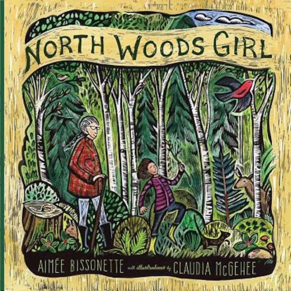 North Woods Girl, Hardcover