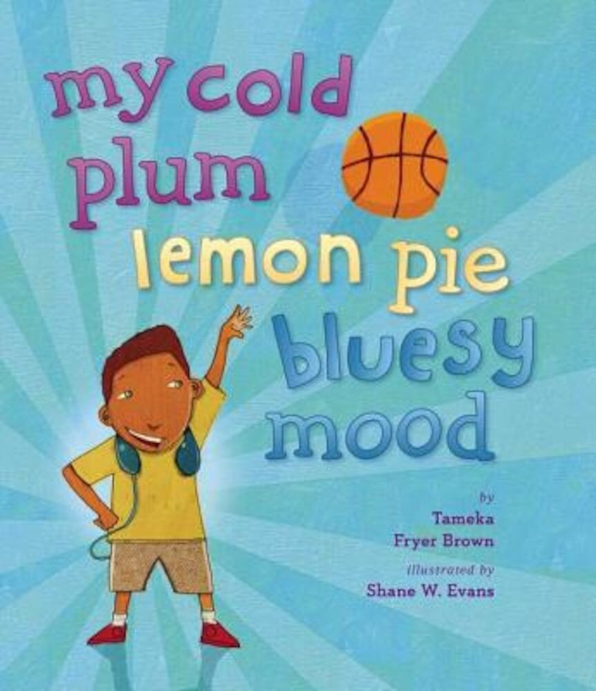 My Cold Plum Lemon Pie Bluesy Mood, Hardcover
