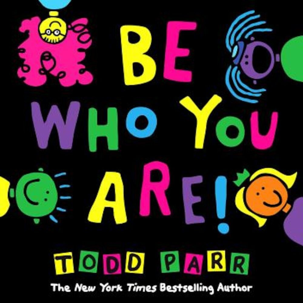 Be Who You Are, Hardcover