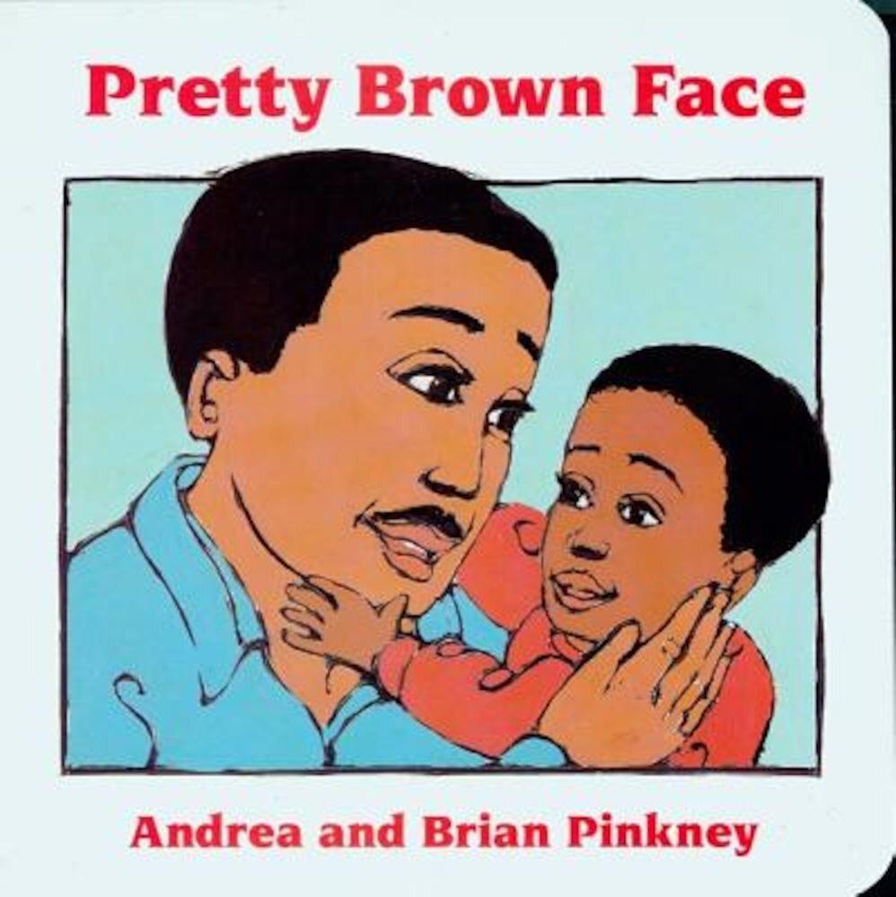 Pretty Brown Face: Family Celebration Board Books, Hardcover