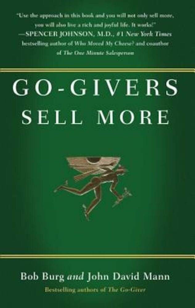 Go-Givers Sell More, Hardcover