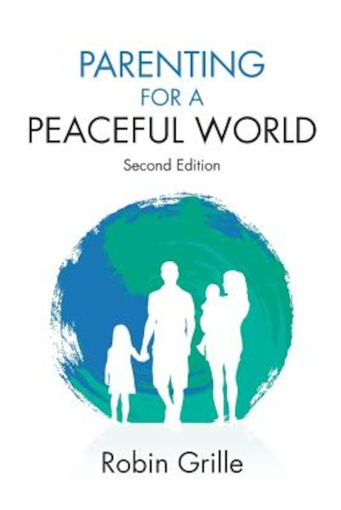 Parenting for a Peaceful World, 2nd Ed., Paperback