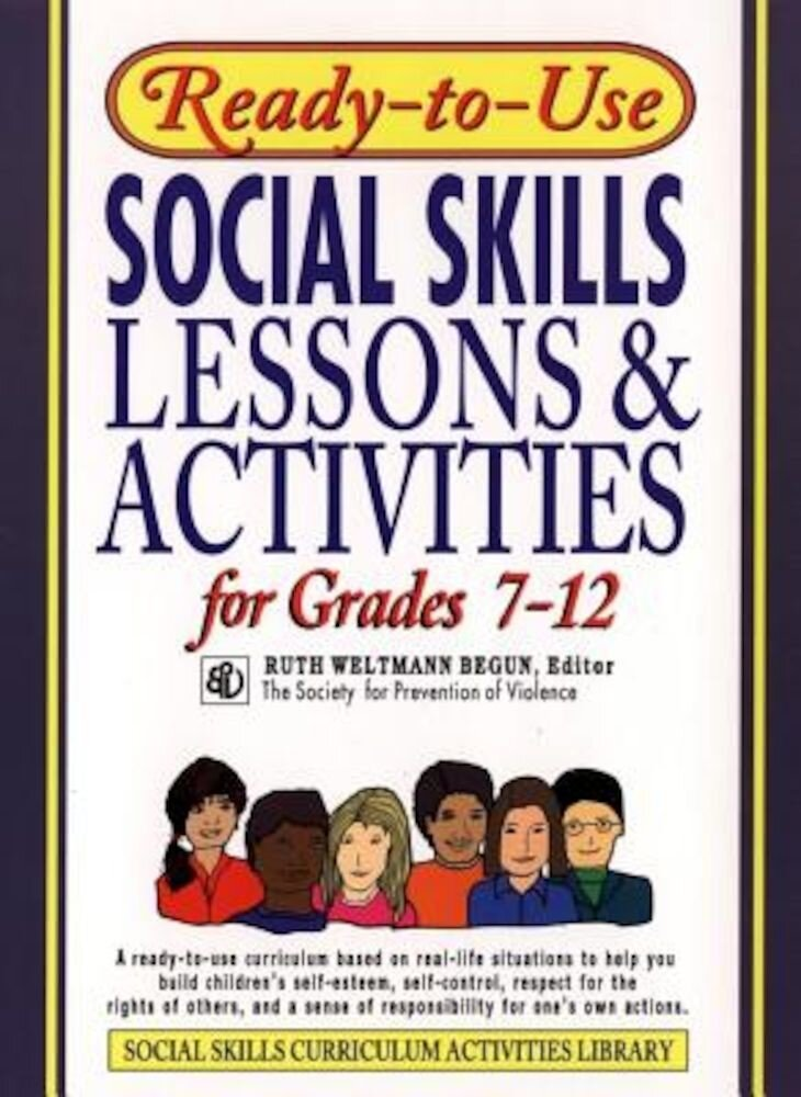 Ready-To-Use Social Skills Lessons & Activities for Grades 7-12, Paperback