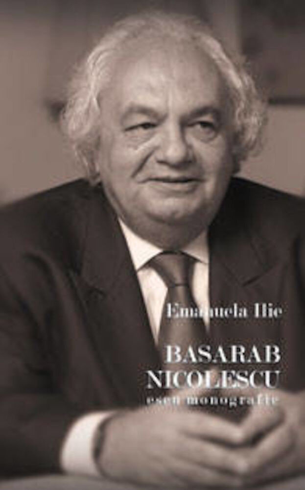 Basarab Nicolescu. Eseu monografic