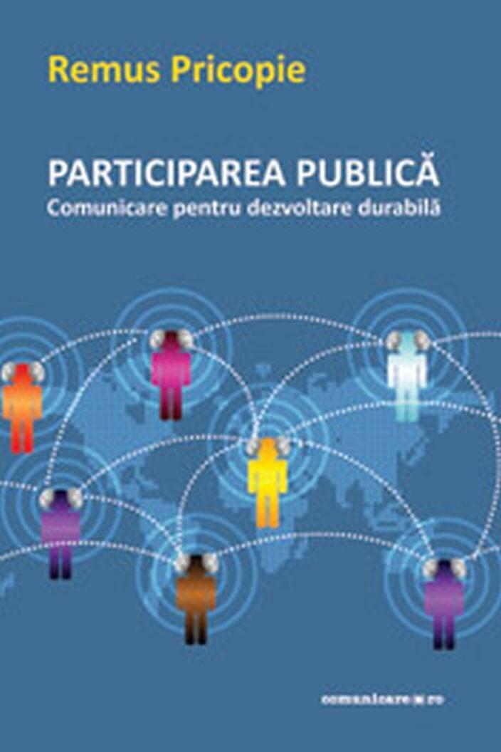 Participarea publica. Comunicare pentru dezvoltare durabila (eBook)