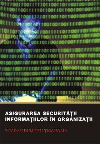 Asigurarea securitatii informatiilor in organizatii