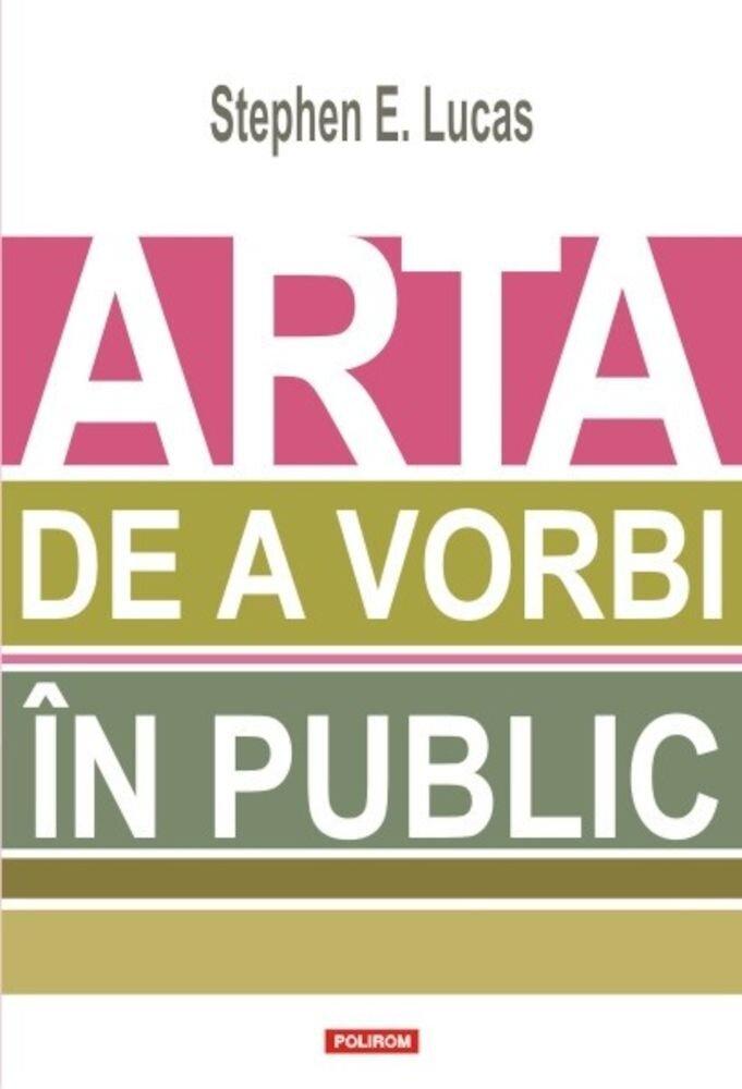 Arta de a vorbi in public
