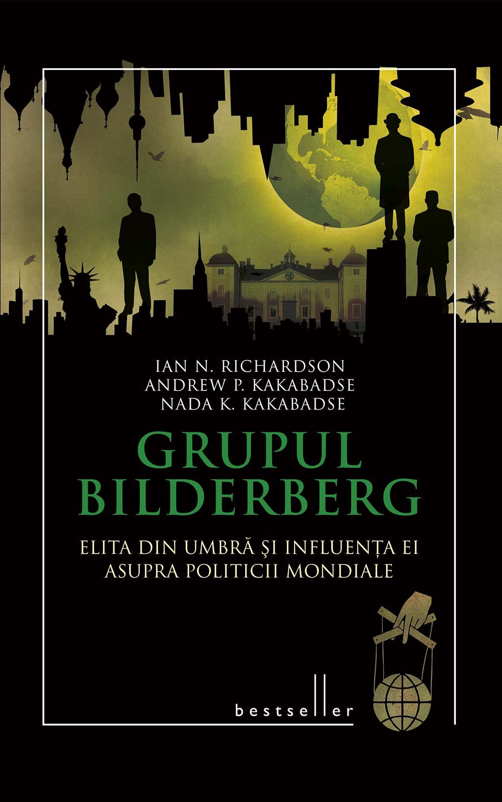 Grupul Bilderberg. Elita din umbra si influenta ei asupra politicii mondiale (eBook)