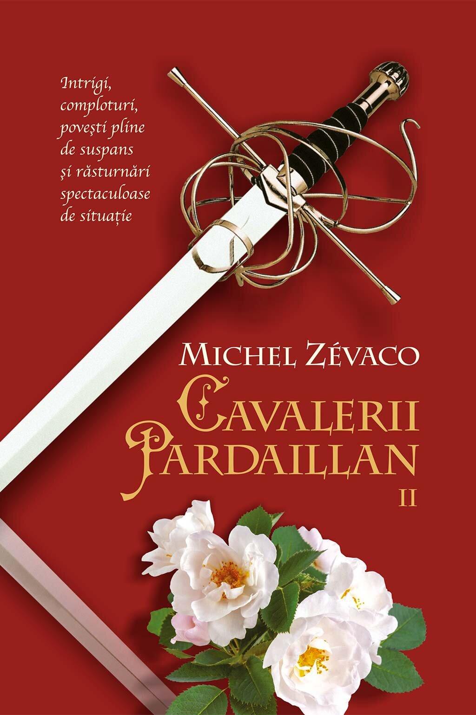 Cavalerii Pardaillan. Tomul II (eBook)